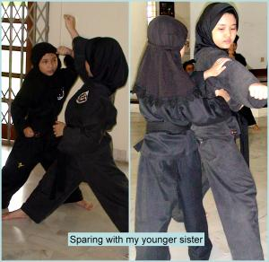 Sparing with my younger sister, Anisah